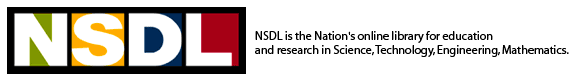NSDL is the Nation's online library for education and research in Science, Technology, Engineering, Mathematics.